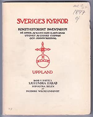 Kyrkor i Sjuhundra härad. Sydvästra delen. [Rimbo: Wilcke-Lindqvist, Ingeborg