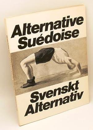 Svenskt alternativ. / Alternative Suédoise.: Martinson, Sonja & Springfeldt, Björn (red...