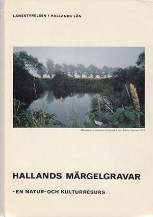 Hallands märgelgravar. En natur- och kulturresurs.: Fleischer, Siegfried &