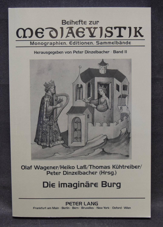 Die imaginäre Burg.: Wagener, Olaf, Heiko