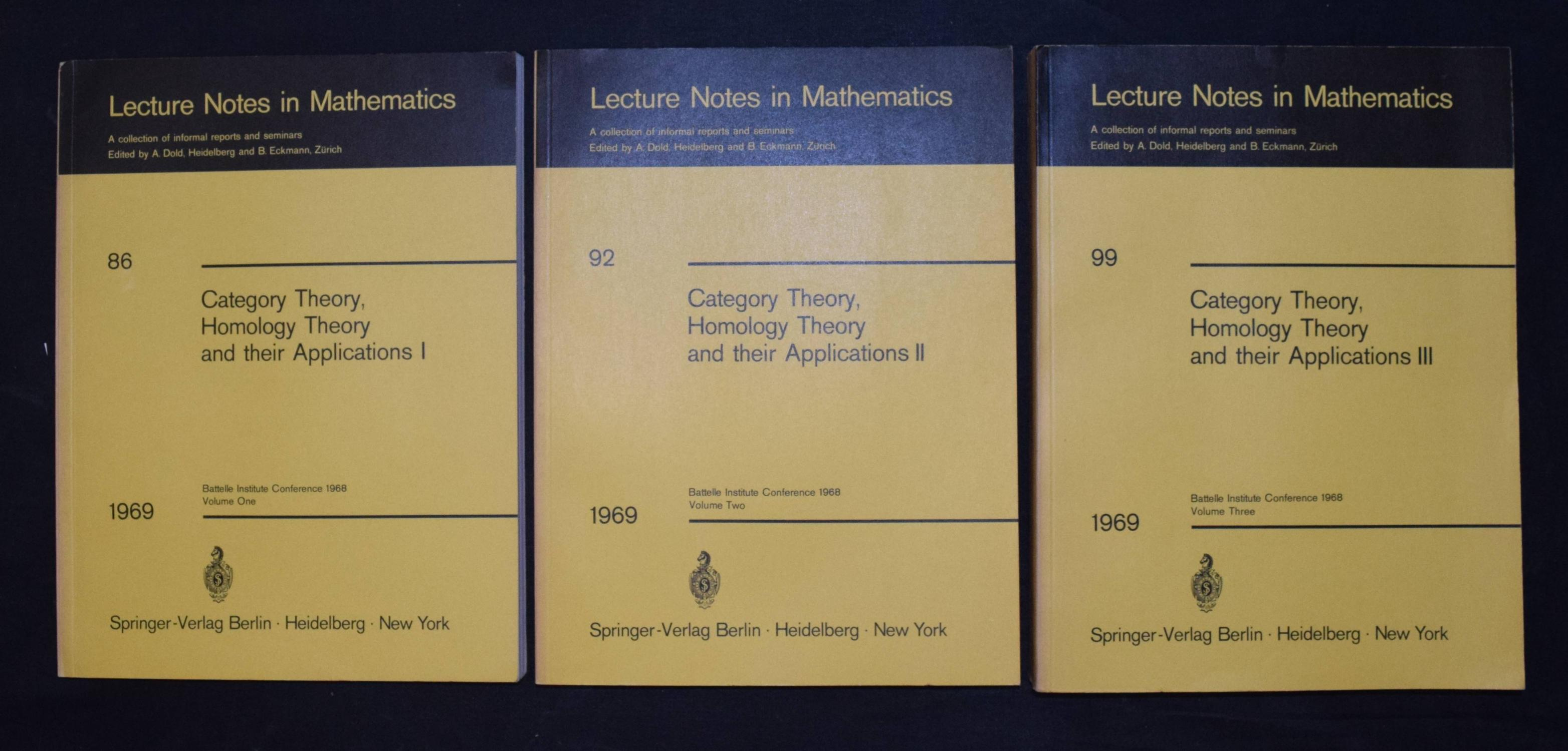 Category theory, homology theory and their applications I, II and III. Battelle Seattle Research Center. [ ] [Softcover] 3 Bände. 8°. 489 S. OKart. ( Lecture Notes in Mathematics, 86, 92 and 99). Gutes Exemplar. Sprache: englisch.