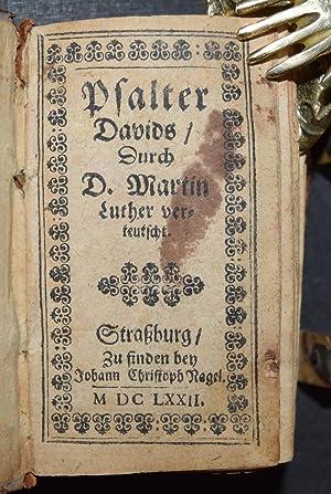 Der Psalter Davids verteutscht.: Luther, Martin.