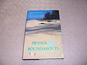 Swings and Roundabouts: Tice, Mike