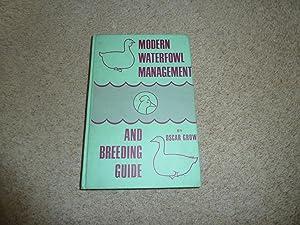 MODERN WATERFOWL MANAGEMENT AND BREEDING GUIDE: Oscar Grow