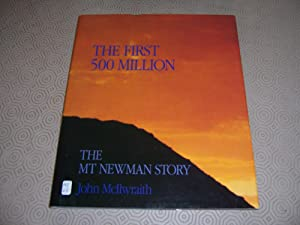 THE FIRST 500 MILLION - THE MT: John McIlwraith