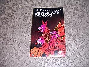 A DICTIONARY OF DEVILS AND DEMONS: J Tondriau & R Villeneuve