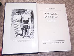 WORLD WITHIN - A BORNEO STORY: Tom Harrisson