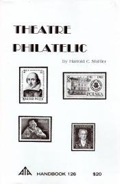 THEATRE PHILATELIC; ATA Handbook 126: Harrold C Shiffler