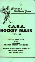 C.A.H.A. HOCKEY RULES, 1957-1958: Canadian Amateur Hockey Association.; Canadian Amateur Hockey ...