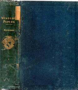 WINSLOW PAPERS A.D. 1776-1826;: W O Raymond; Edward Winslow; New Brunswick Historical Society.