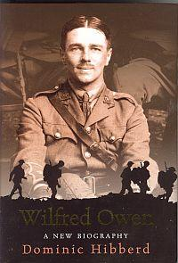 WILFRED OWEN; A New Biography
