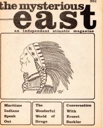 THE MYSTERIOUS EAST; An Independent Atlantic Magazine: Nowlan Alden