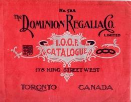 THE DOMINION REGALIA CO. LTD.,I.O.O.F. Catalogue No.: Independent Order of