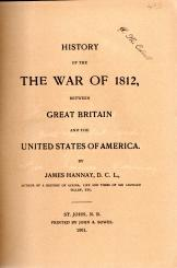 HISTORY OF THE WAR OF 1812, between Great Britain and the United States of America.; Signed by ...