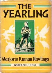 THE YEARLING: Rawlings Marjorie Kinnan
