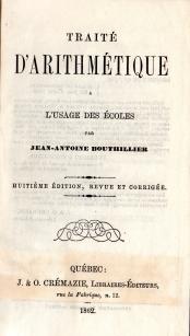 Traite d'arithmetique a l'usage des ecoles.: Bouthillier, Jean-Antoine