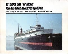 FROM THE WHEELHOUSE : the story of a Great Lakes Captain, Signed