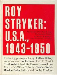 ROY STRYKER: U.S.A., 1943-1950: The Standard Oil (New Jersey) Photography Project