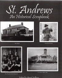 ST. ANDREWS; An Historical Scrapbook, Signed By Author