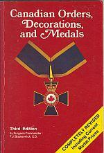 CANADIAN ORDERS, DECORATIONS AND MEDALS, 3rd Edition