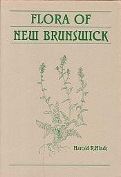 FLORA OF NEW BRUNSWICK; A Manual for Identification of the Vascular Plants of New Brunswick.with ...