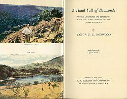 A HAND FULL OF DIAMONDS; Further Adventures and Experiences in the Jungkes And Diamond Fields of ...