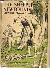 THE SHEPPER-NEWFOUNDER: White,Stewart Edward