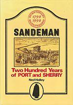 SANDEMAN : Two Hundred Years of Port and Sherry: Halley, Ned