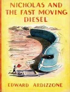 NICHOLAS AND THE FAST MOVING DIESEL: Ardizzone Edward