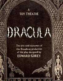 DRACULA; A Toy Theatre; The Sets and Costumes of the Broadway Production of the Play Designed By ...