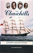 THE CHURCHILLS : pioneers and politicians : Snell, Elizabeth