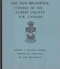 The New Brunswick census of 1851, Albert County, N.B., Canada