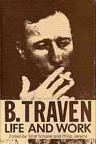 B. TRAVEN : life and Work