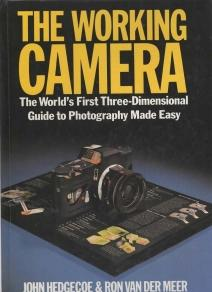 THE WORKING CAMERA :Pop-up, the world's first three-dimensional guide to photography made Easy