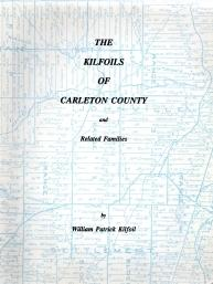 THE KILFOILS OF CARLETON COUNTY AND RELATED: Kilfoil, William Patrick