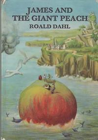 JAMES AND THE GIANT PEACH; a children's Story