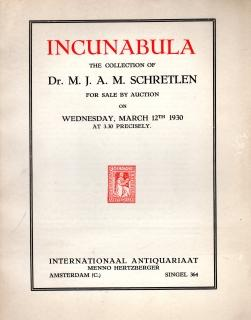 INCUNABULA; The Collection of Dr. M.J.A. Schretlen, For Sale by Auction on Wednesday, March 12th ...