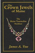 THE CROWN JEWELS OF MAINE : the Maine Tourmaline Necklace