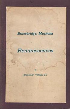 Bracebridge, Muskoka, reminiscences by Redmond Thomas