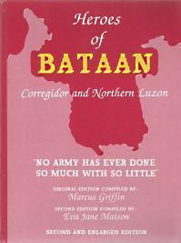 HEROES OF BATAAN, Corregidor, and Northern Luzon, Signed Copy