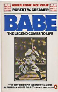 BABE; The Legend Comes to Life, Signed By Author