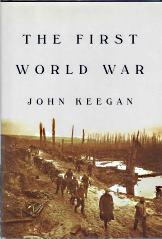 THE FIRST WORLD WAR; Signed By Author