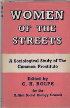 WOMEN OF THE STREETS; a sociological study of the common prostitute,