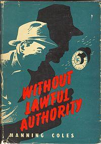 WITHOUT LAWFUL AUTHORITY;