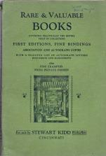 RARE AND VALUABLE BOOKS : covering practically the entire field of collecting, First Editions, Fi...