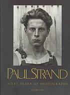 PAUL STRAND: sixty years of photographs : Paul Strand; Calvin