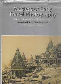 MASTERS OF EARLY TRAVEL PHOTOGRAPHY