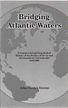 BRIDGING ATLANTIC WATERS : a commercial and genealogical history of the Henleys of Devon and Newf...