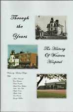 THROUGH THE YEARS : the history of Western Hospital