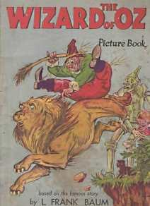 THE WIZARD OF OZ PICTURE BOOK : based on the famous story by L. Frank Baum.